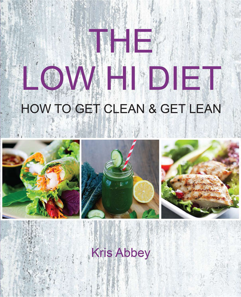 THE LOW HI DIET Book by Kris Abbey